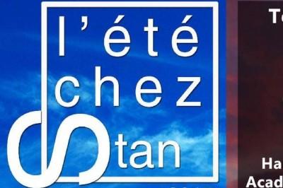 L'Été chez Stan - Quincaille Family à Commercy