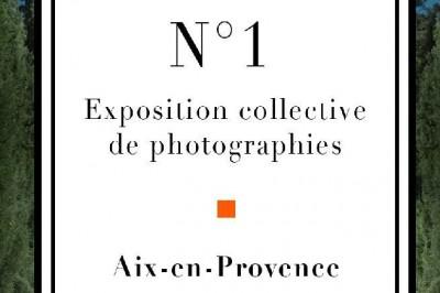 Exposition N° 1 à Aix en Provence