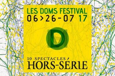 Festival OFF d'Avignon au Théâtre des Doms 2017