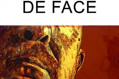 Exposition DE FACE de Mathieu Sodore à Saint Sever
