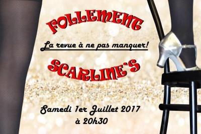 Soirée cabaret & music-Hall avec les Scarline's à Marsannay la Cote