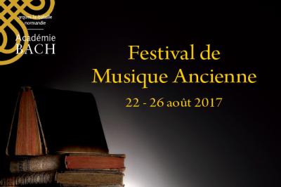 Festival de Musique Ancienne de l'Académie Bach 2017
