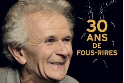 « 30 ans de fous-rires » (volet 1) à Vic la Gardiole