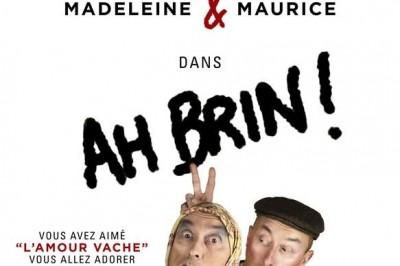 Ah Brin ! Madeleine et Maurice à Albert