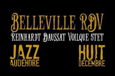 Belleville Rdv - Reinhardt Daussat Voilqué 5tet | Jazzaudehore à Saint Germain en Laye