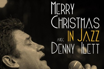 Merryy Christmas In Jazz Avec Denny Ilett à Saint Germain en Laye