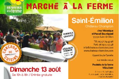 Marché à la ferme du Château Champion à Saint Emilion