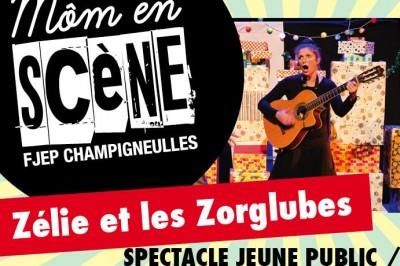 Zélie et les Zorglubes à Champigneulles
