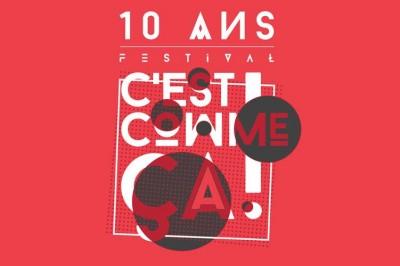 Festival C'est comme ça ! 2017