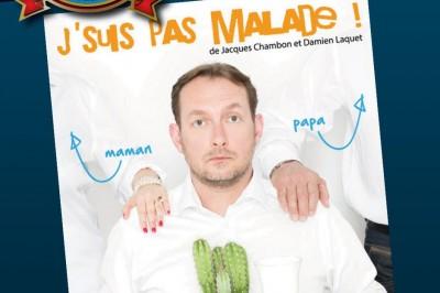 Damien Laquet Dans J'suis Pas Malade à Lyon