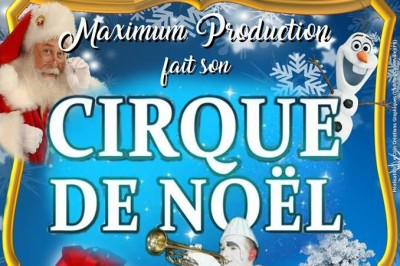 Maximum Production fait son Cirque de Noël à Gourdon