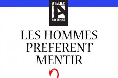 Les Hommes préfèrent Mentir à Toulouse
