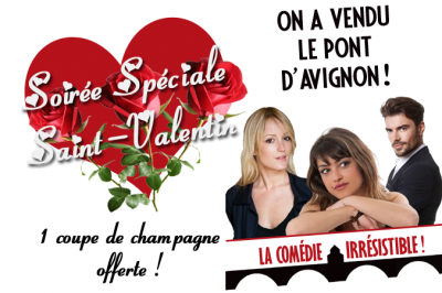 On A Vendu Le Pont D'avignon ! - Saint Valentin 1 Coupe De Champagne Offerte à Avignon