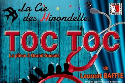 Toc Toc De Laurent Baffie à Montpellier