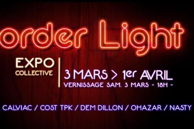 Border Light  - Exposition collective à Bordeaux