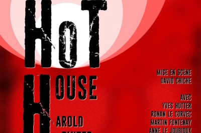 Hot house par Arts en scène à Lorient