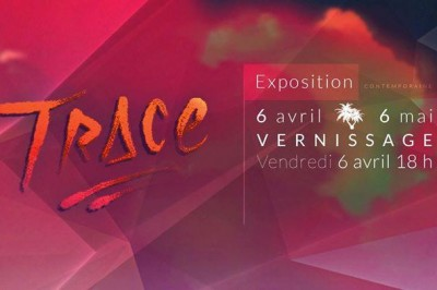 TRACE  -  Exposition collective à Bordeaux
