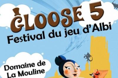 Gloose - festival du jeu d'ALBI 2018