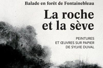 La roche et la sève - Balade en forêt de Fontainebleau - peintures et oeuvres sur papier de Sylvie Duval à Bourron Marlotte