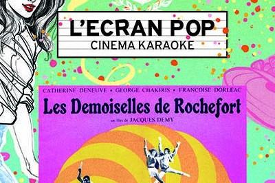 Paris - L'Ecran Pop Les Demoiselles de Rochefort à Paris 2ème