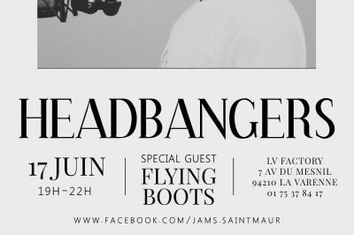 The Headbangers - Flying Boots  à Saint Maur des Fosses