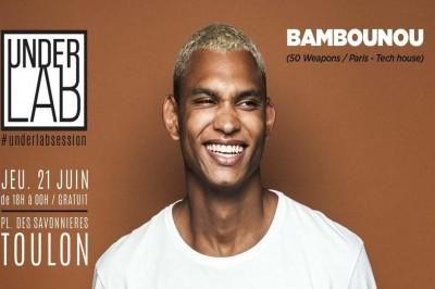 Underlab Session x Bambounou x Fete de la musique à Toulon