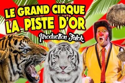 Le Cirque La Piste d'Or dans Happy Birthday à Saint Trojan les Bains