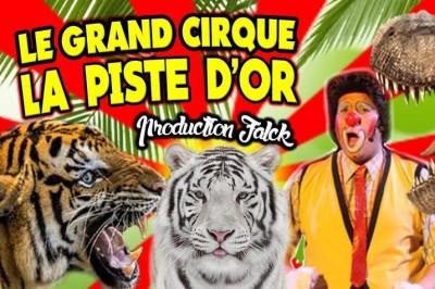 Le Cirque La Piste d'Or dans Happy Birthday à Saint Martin de Re
