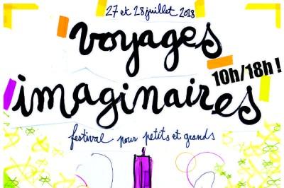 Voyages Imaginaires - Festival pour petits et grands 2018