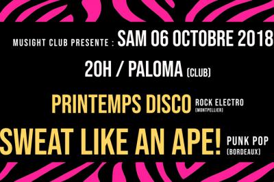 Concert Sweat Like an Ape ! et Printemps Disco à Nimes