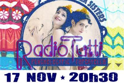 Radio Tutti feat. Barilla Sisters - Envelo Jmebarre à Meyssac