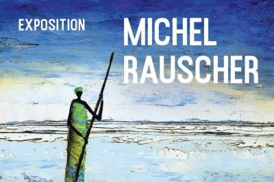 Exposition Michel Rauscher à l'Achillée à Scherwiller