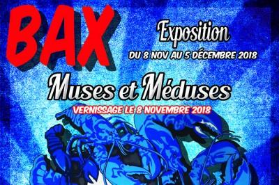Vernissage Exposition « Muses et Méduses » by B.AX Béatrix Vincent à Montpellier