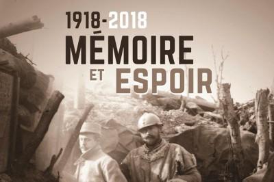 1918-2018 : Mémoire et Espoir à Montmagny