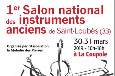 Premier salon national des instruments anciens de Saint-Loubès 2019