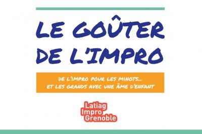 Le Goûter de l'impro à Grenoble