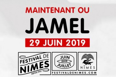Maintenant ou Jamel à Nimes