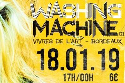 Les Vivres de l'Art - Washing Machine - SoundRising à Bordeaux