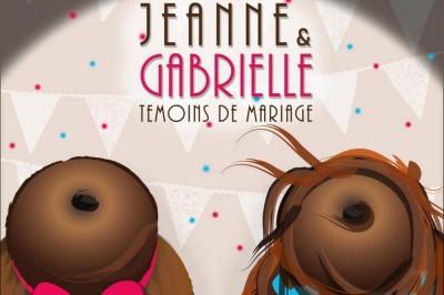 Jeanne et Gabrielle - Témoins de mariage à Albert