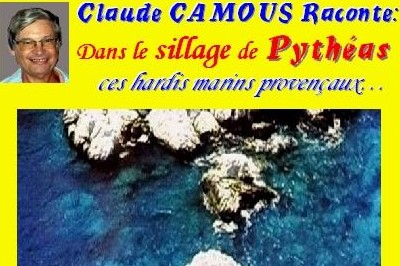 Claude Camous raconte Dans le sillage de Pythéas ... à Marseille