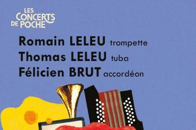 Concert De Poche – Romain Leleu, Thomas Leleu & Félicien Brut à Chateauneuf Grasse
