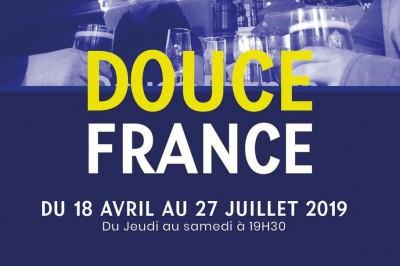 Douce France - Comédie à Lyon