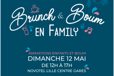 Brunch et Boum en Family #2 à Lille
