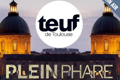 Teuf de Toulouse X Plein Phare