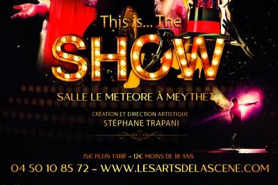 The Show - La Comédie Musicale à Meythet