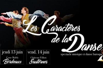 Les Caractères De La Danse à Sauternes