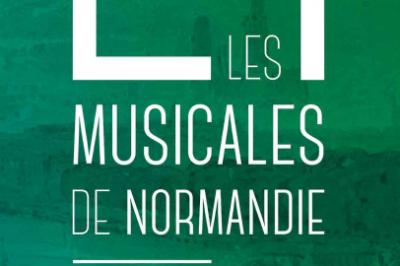 Festival Les Musicales De Normandie 2019