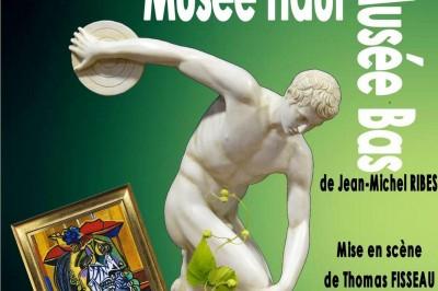 Musée Haut, Musée Bas De Jean-michel Ribes à Nimes
