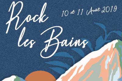 Rock Les Bains 2019
