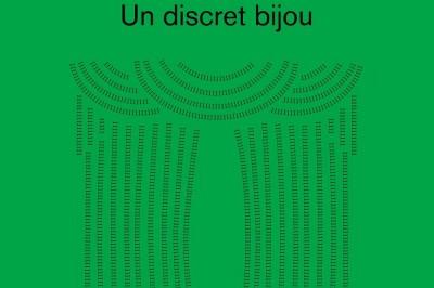 Un discret bijou, Premier volet de la saison 2018 – 2019 à Paris 13ème